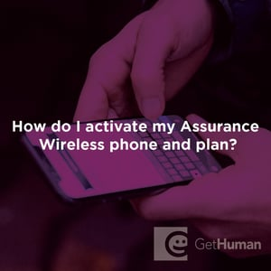 How Do I Activate My Assurance Wireless Phone And Plan