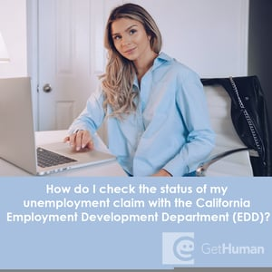 How Do I Check the Status of My Unemployment Claim with the California  Employment Development Department (