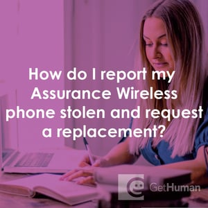 How Do I Report My Assurance Wireless Phone Stolen And Request A