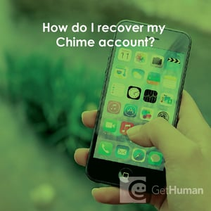 How Do I Recover My Chime Account