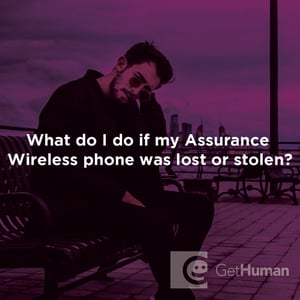 What Do I Do If My Assurance Wireless Phone Was Lost Or Stolen