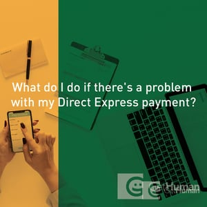 What do I do if there s a problem with my Direct Express payment
